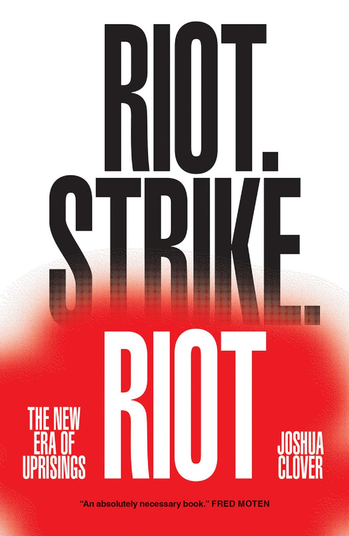 Über Riot.Strike.Riot: Die neue Ära der Aufstände