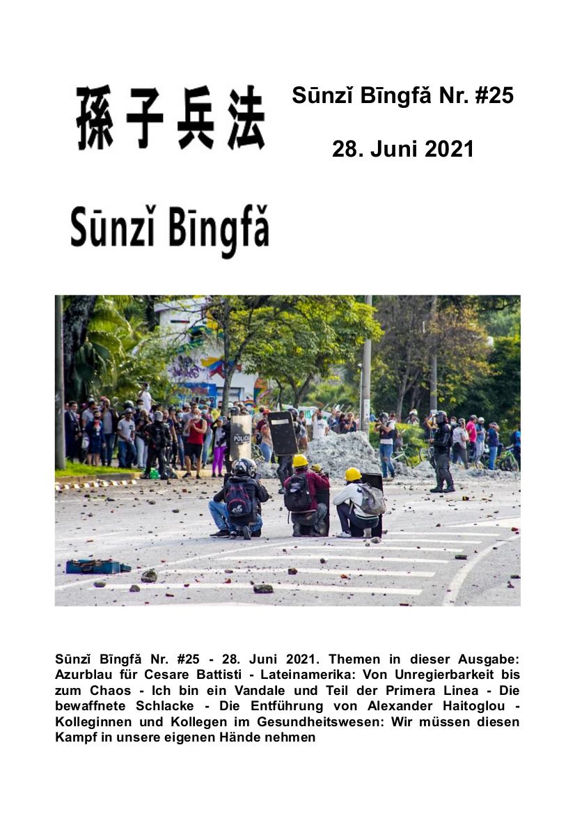 Sūnzǐ Bīngfǎ Nr. #25  – 28. Juni 2021